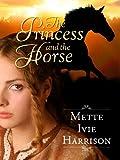 The Princess and the Horse (The Princess and the Hound Book 4)