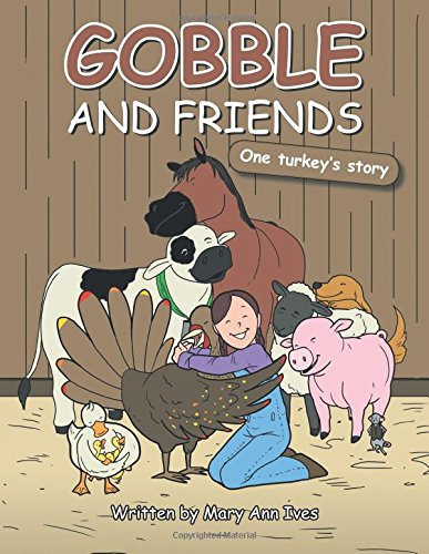 Gobble and Friends: One Turkey's Story PDF