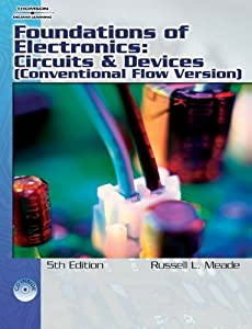 Foundations of Electronics: Circuits & Devices Conventional Flow from Cengage Learning