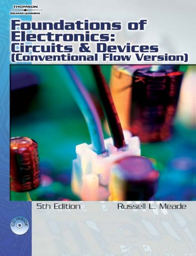 Foundations of Electronics: Circuits & Devices...