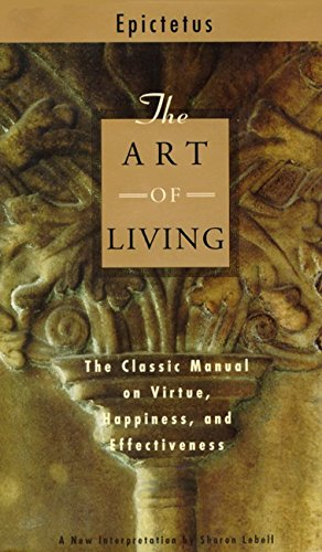 The Art of Living: The Classic Manual on Virtue, Happiness, and Effectiveness PDF