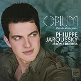 オピウム(阿片)~フランス歌曲集