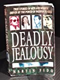 Deadly Jealousy (0747242208) by Fido, Martin