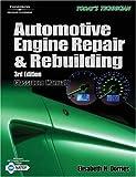 Automotive Engine Repair  &  Rebuilding (Today