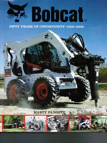 bobcat-fifty-years-of-opportunity-1958-2008