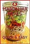 Mason Jar Meals: 30 Quick Easy Recipe...