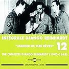 Django Reinhardt, Vol. 12: Manoir de mes r�ves Complete Int�grale 1943-1945