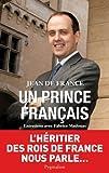 echange, troc Jean de France - Un prince français : Entretiens avec Fabrice Madouas