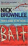 Nick Brownlee Bait: Number 1 in series (Jake and Jouma)