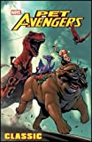 img - for Pet Avengers Classic (Graphic Novel Pb) book / textbook / text book