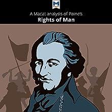 A Macat Analysis of Thomas Paine's The Rights of Man | Livre audio Auteur(s) : Mariana Assis, Jason Xidias Narrateur(s) :  Macat.com
