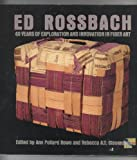 img - for Ed Rossbach: 40 Years of Exploration and Innovation in Fiber Art book / textbook / text book