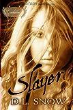 Slayer (Enchanted)