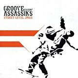 Groove Assassins Street Level Jams