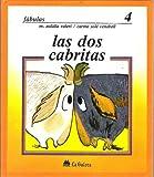 img - for Las DOS Cabritas (Fabula De La Fontaine No 4) book / textbook / text book