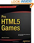 Pro HTML5 Games (Professional Apress)