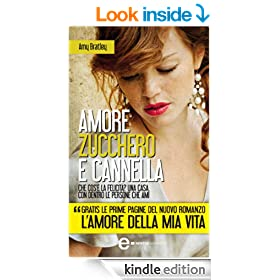 Amore zucchero e cannella (eNewton Narrativa) (Italian Edition)