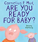 Cornelius P. Mud, Are You Ready for B...