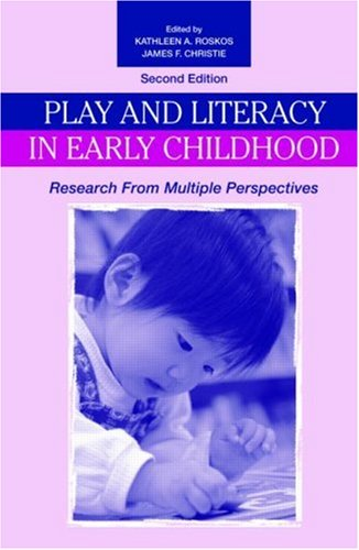 Play and Literacy in Early Childhood: Research From...