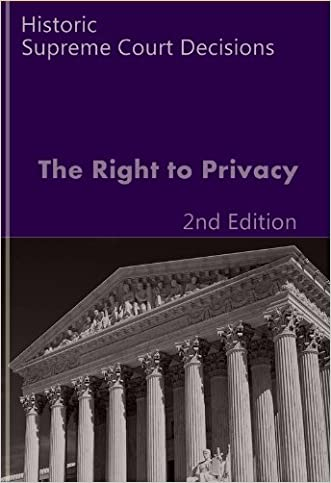 The Right to Privacy (Litigator Series)