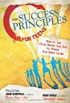 The Success Principles for Teens: How...