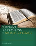 img - for Scriptural Foundations for Microeconomics book / textbook / text book