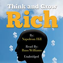 Think and Grow Rich Audiobook by Napoleon Hill Narrated by Russ Williams
