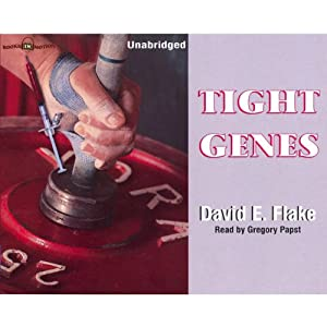 Tight Genes | [David E. Flake]