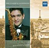 Classical Music : The Classical Saxophone - A French Love Story