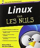 echange, troc Richard BLUM, Dee-Ann LEBLANC - Linux pour les Nuls 10e édition