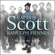 Captain Scott | [Ranulph Fiennes]