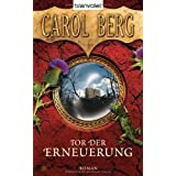 Tor der Erneuerung. Rai-Kirah Trilogie 03.von &#34;Carol Berg&#34;