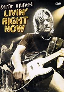 Keith Urban - Livin' Right Now [Import anglais]