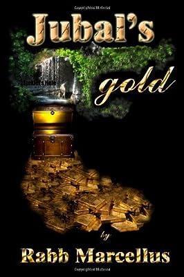 Jubal's Gold par Rabb Marcellus
