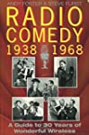 Radio Comedy, 1938-68: A Guide to 30...