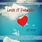 Love It Forward | Jeff Brown