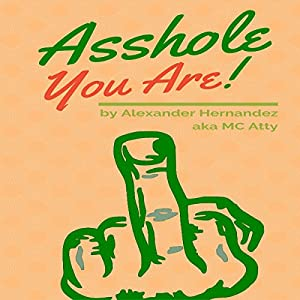 Asshole! Audiobook