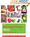 Godsfield Healing Plants Bible: The D...