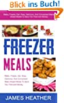 Freezer Meals: Make, Freeze, Eat. Eas...