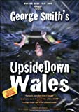 George Smith's Upside Down Wales double feature [DVD]