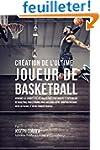 Creation de l'Ultime Joueur de Basket...