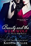 Beauty and the Werewolf (San Francisco Wolf Pack)