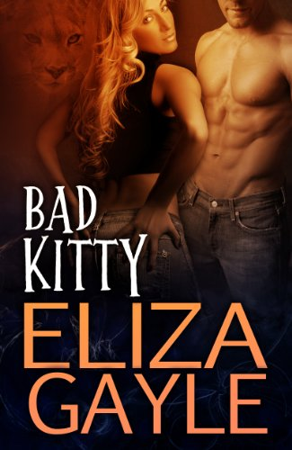 Bad Kitty (Southern Shifters) by Eliza Gayle