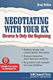 img - for Negotiating With Your Ex: Divorce Is Only the Beginning (Reference Series) book / textbook / text book