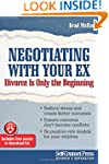 Negotiating With Your Ex: Divorce is...
