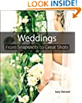 Wedding Photography: From Snapshots t...