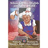 Miss Della Webb and the Wolf ~ Stacey L. Rech