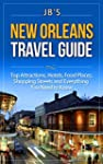 New Orleans Travel Guide: Top Attract...