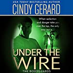 Under the Wire | Cindy Gerard