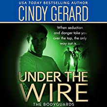 Under the Wire Audiobook by Cindy Gerard Narrated by Shannon Gunn